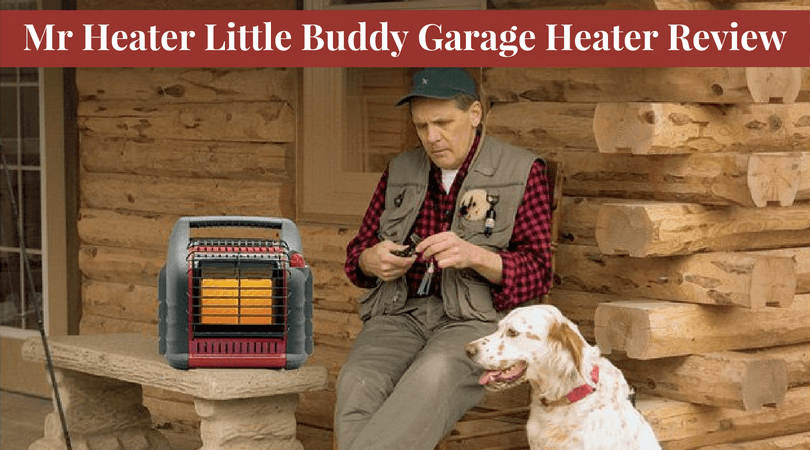 Mr Heater Little Buddy Garage Heater Review